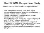 the cu wme design case study2