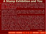 a stamp exhibition and you