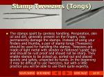 stamp tweezers tongs