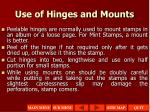 use of hinges and mounts