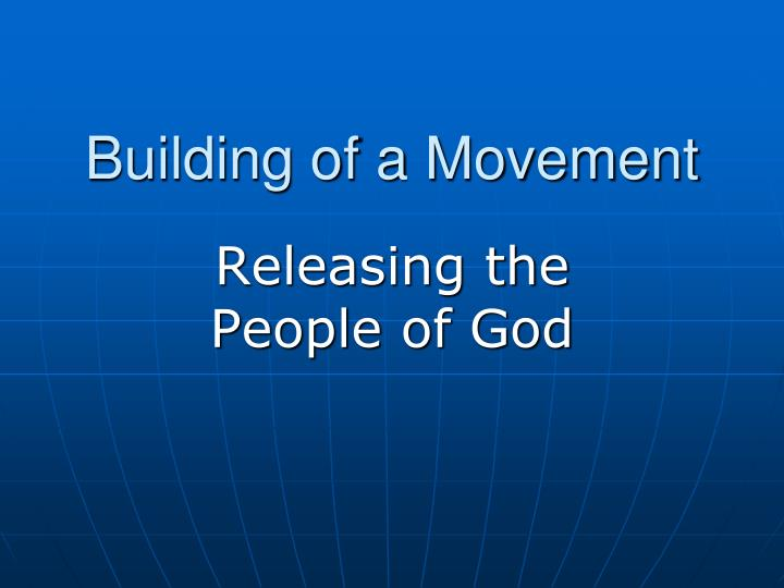building of a movement n.