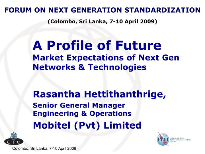 a profile of future market expectations of next gen networks technologies n.