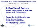 a profile of future market expectations of next gen networks technologies