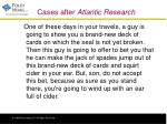 cases after atlantic research5