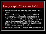 can you spell dienbienphu