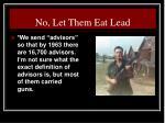 no let them eat lead