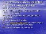 if you or members have legislative concerns please contact me k4rlc@earthlink net