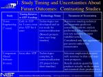 1 study timing and uncertainties about future outcomes contrasting studies