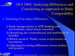 aea 2005 analyzing differences and considering an approach to study comparability