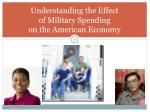 understanding the effect of military spending on the american economy