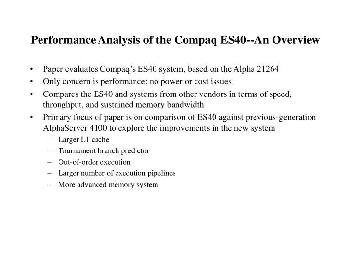 performance analysis of the compaq es40 an overview n.
