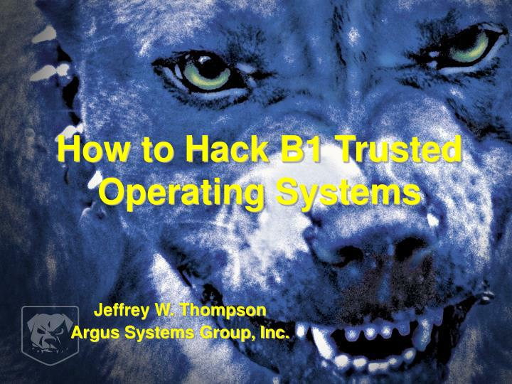 how to hack b1 trusted operating systems n.