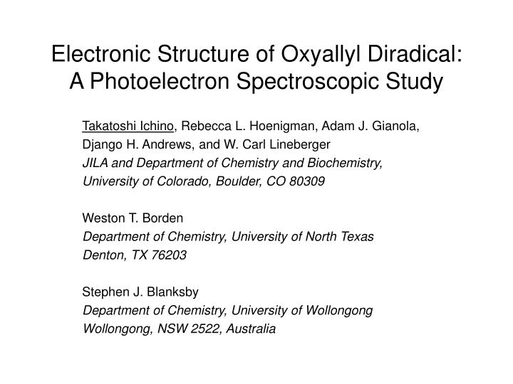 electronic structure of oxyallyl diradical a photoelectron spectroscopic study n.