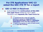 for its applications gsc 13 asked the gsc its tf for a report