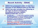 recent activity isaac