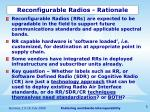 reconfigurable radios rationale