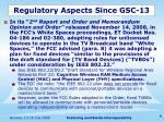 regulatory aspects since gsc 13
