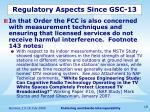 regulatory aspects since gsc 131