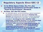 regulatory aspects since gsc 132