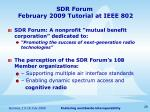 sdr forum february 2009 tutorial at ieee 802
