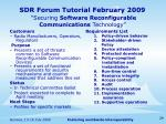 sdr forum tutorial february 2009 securing software reconfigurable communications technology