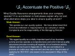 accentuate the positive1