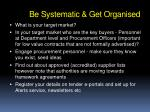 be systematic get organised1