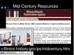 mid century resources