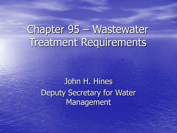 chapter 95 wastewater treatment requirements n.