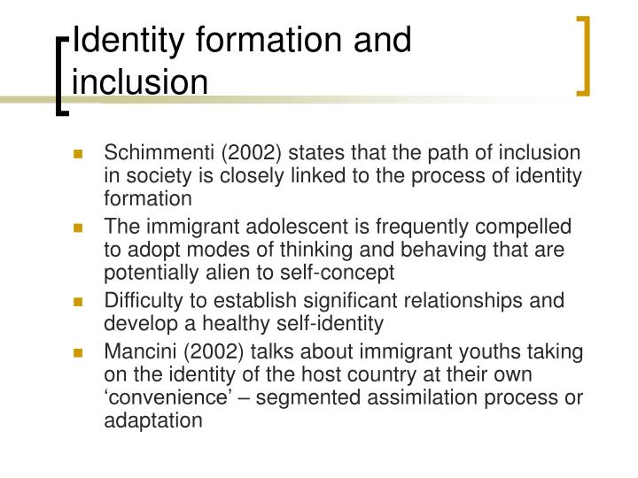 Identity formation and inclusion