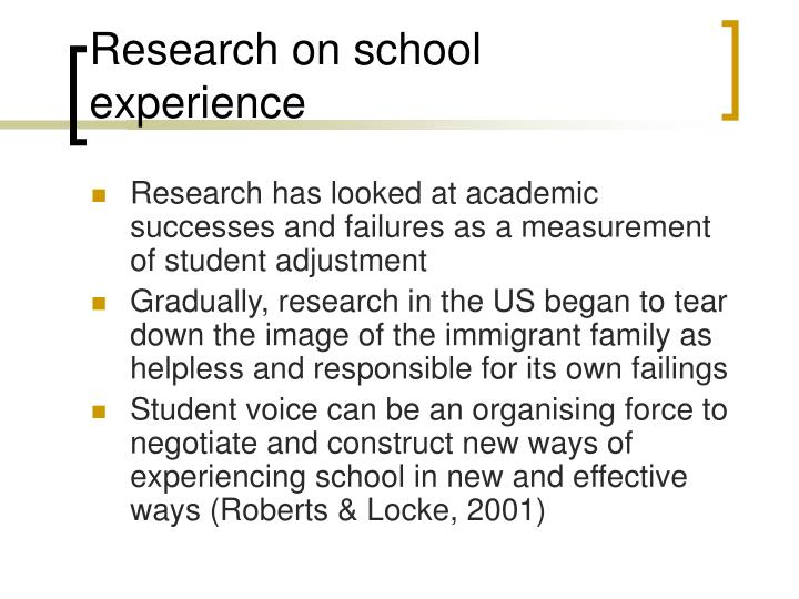 Research on school experience