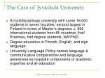 the case of jyv skyl university