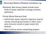 municipal waste utilization initiatives e g