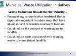 municipal waste utilization initiatives