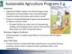 sustainable agriculture programs e g