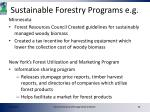 sustainable forestry programs e g