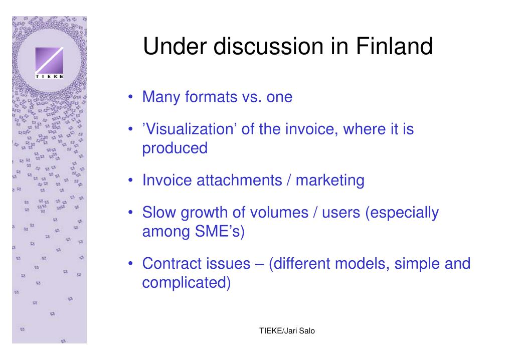 Under discussion in Finland