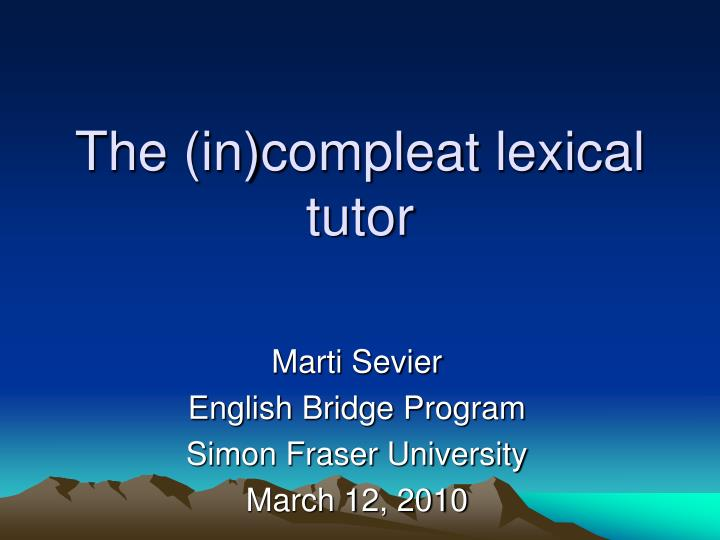 the in compleat lexical tutor n.