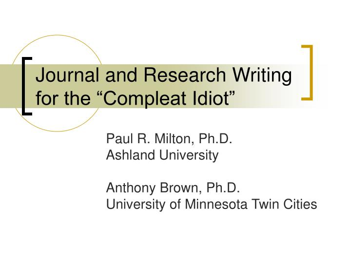 journal and research writing for the compleat idiot n.