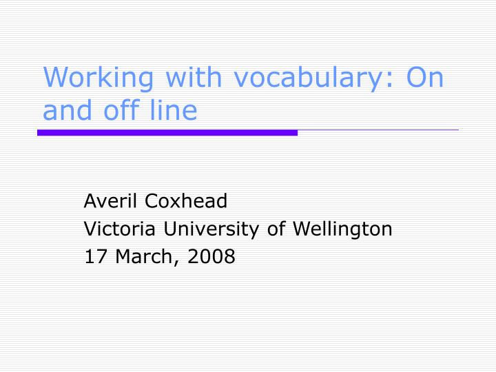 working with vocabulary on and off line n.