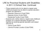 lre for preschool students with disabilities in 2011 12 school year continued