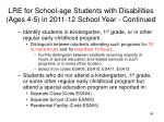 lre for school age students with disabilities ages 4 5 in 2011 12 school year continued