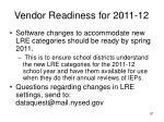 vendor readiness for 2011 12