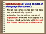 disadvantages of using corpora in a language class cont