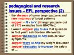 pedagogical and research issues efl perspective 2