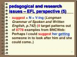 pedagogical and research issues efl perspective 5