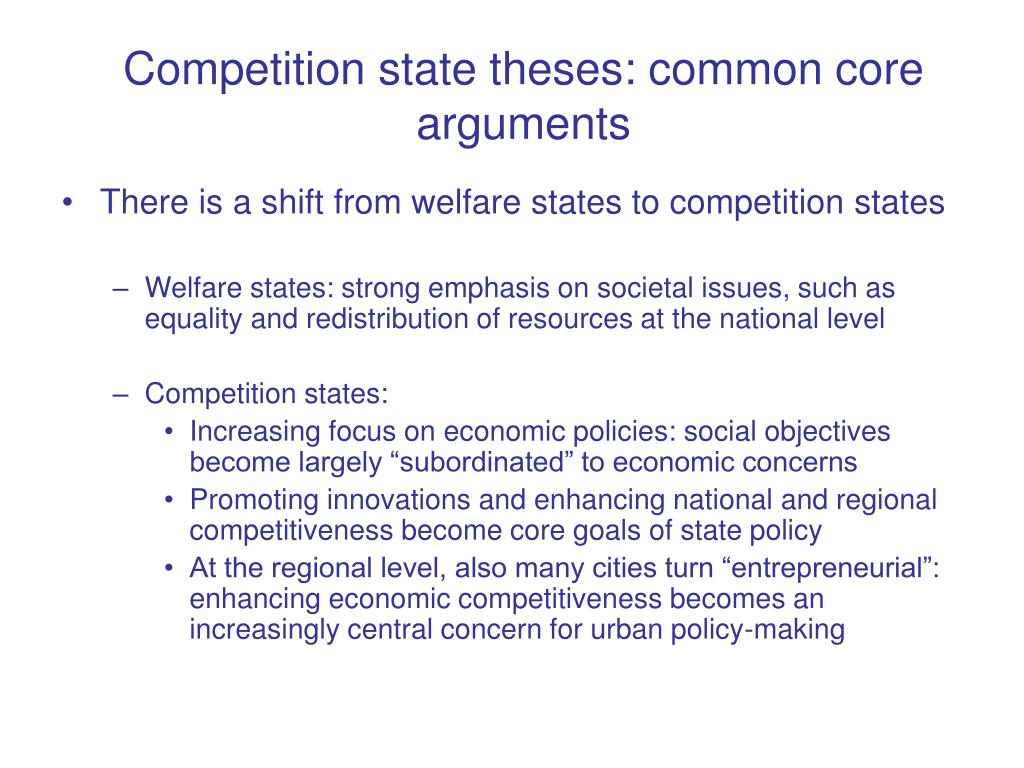 Competition state theses: common core arguments