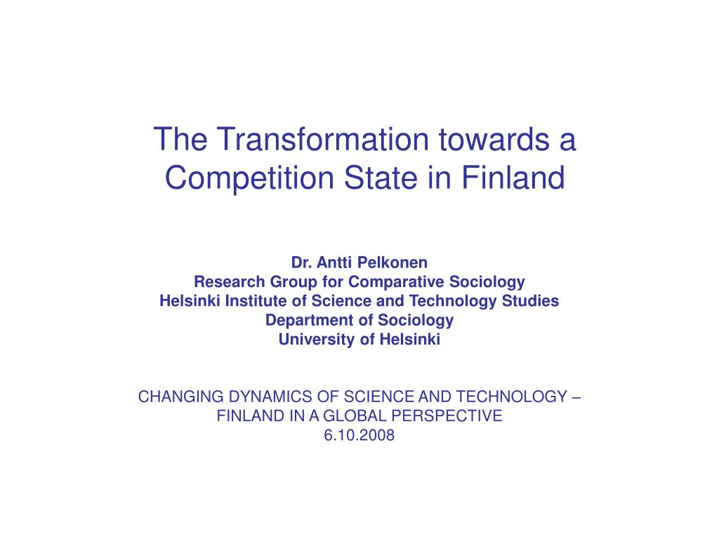 The Transformation towards a Competition State in Finland