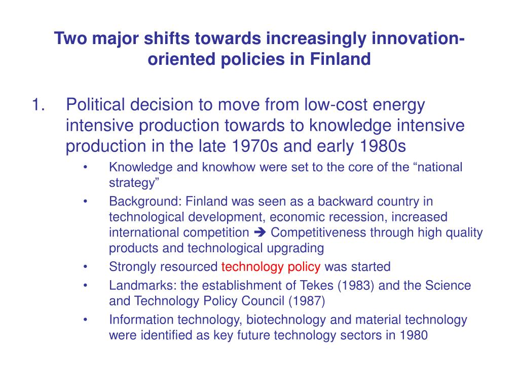 Two major shifts towards increasingly innovation-oriented policies in Finland