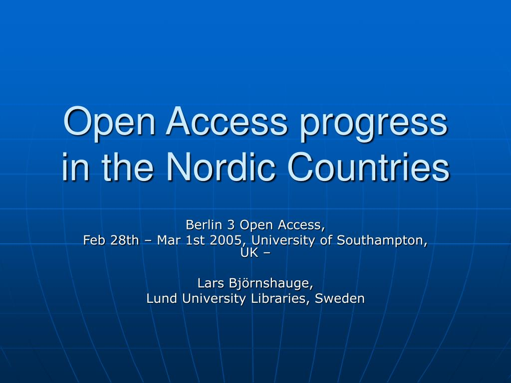 open access progress in the nordic countries l.